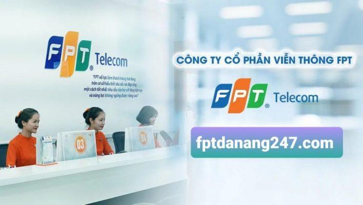 Các văn phòng giao dịch của FPT Telecom Đà Nẵng hỗ trợ khách hàng